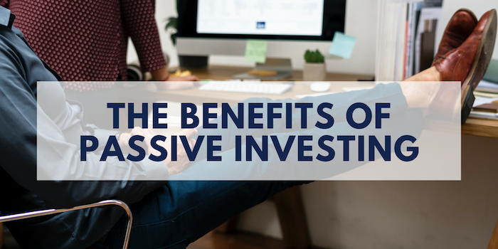 The benefits of passive investments
