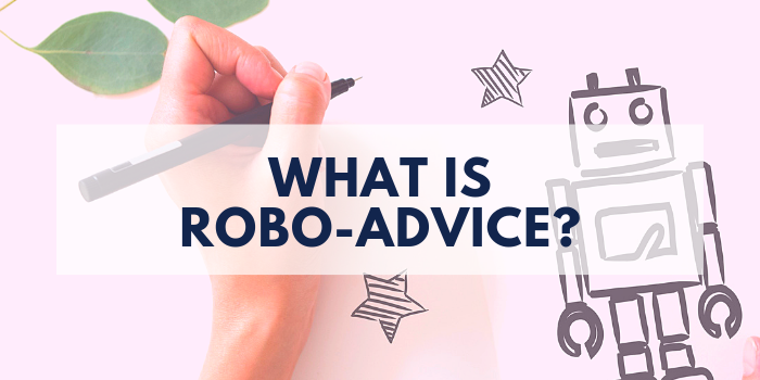 Robo-Advice Explained