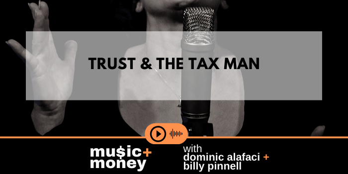 Trust and The Tax Man