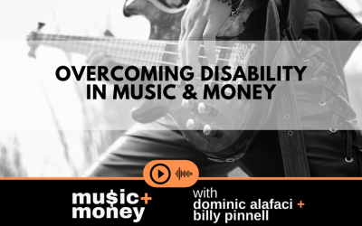 Overcoming Disability and Thriving in Music and Money